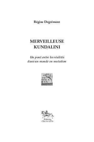 merveilleuse kundalini - Editions Chariot d'Or