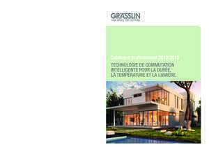 Grasslin : Catalogue professionnel 2012 2013 TeChnologie de Grässlin