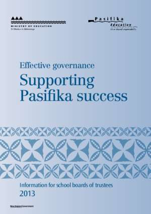 Proverb for success : Effective Governance Supporting Pasifika success