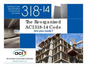 The Reorganized ACI318-14 Code - Extension &