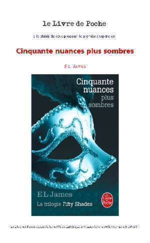 50 nuances de grey plus sombres : EL JAMES Bienvenue au Livre de Poche