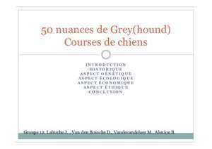 50 nuances de greys : 50 nuances de Grey(hound) Courses de chiens Fmv