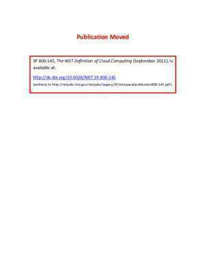 145 54 : Publication Moved NIST SP 800-145, The NIST Definition of
