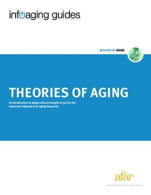 THEORIES OF AGING - American Federation for Aging