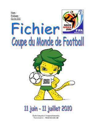 Algerie coupe du monde 2010 12 : Nom Prénom Cycle III edukely net