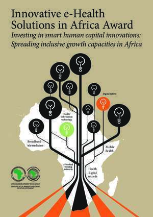 Innovative e?Healthb Solutions in Africa Award - afdb.org