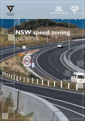 1999 rta : NSW speed zoning guidelines Roads and Maritime Services