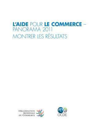 l'aide pour le commerce - panorama 2011 - World Trade Organization