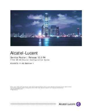 Alcatel 350 : 7750 SR OS Router Configuration Guide 12 Alcatel-Lucent