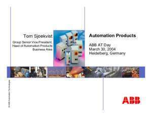 Abb tom 6 : Tom Sjoekvist Automation Products ABB Group