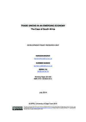 TRADE UNIONS IN AN EMERGING ECONOMY The Case of